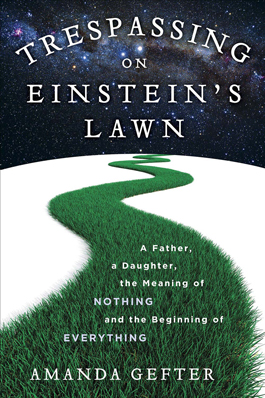 Trespassing on Einstein's Lawn book cover with title and an images of a grassy path