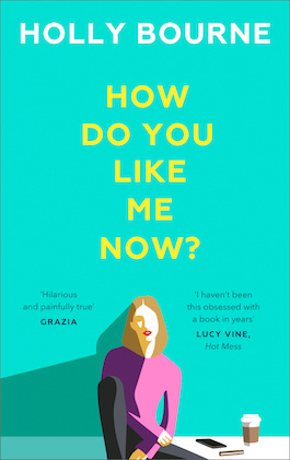 book cover of How Do You Like Me Now?