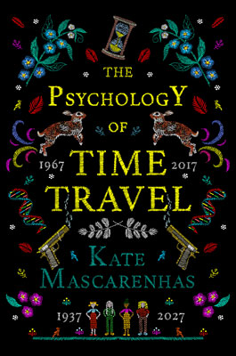 Book cover of The Psychology of Time. The titles is stitched into a black background with images of DNA strands, guns, rabbits, and an hourglass.